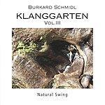 Burkard Schmidl Klanggarten, Vol.III