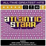 Atlantic Starr Atlantic Starr: All Time Greatest