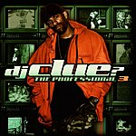 DJ Clue? The Professional 3 (Edited)