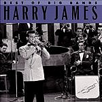 Harry James & His Orchestra Best Of The Big Bands