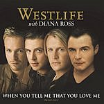 Westlife When You Tell Me That You Love Me (Single Mix)