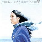 Joan Baez Greatest Hits And Others