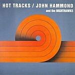 John Hammond Hot Tracks