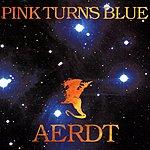 Pink Turns Blue Aerdt