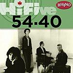 54-40 Rhino Hi-Five: 54-40