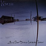 Kyuss ...And The Circus Leaves Town