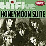 Honeymoon Suite Rhino Hi-Five: Honeymoon Suite