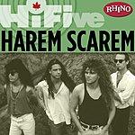 Harem Scarem Rhino Hi-Five: Harem Scarem