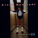 Linda Ronstadt Living In The U.S.A.
