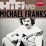 Michael Franks Rhino Hi-Five: Michael Franks