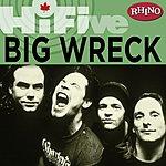 Big Wreck Rhino Hi-Five: Big Wreck