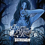 Bullet For My Valentine Tears Don't Fall/Domination