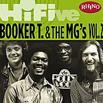 Booker T. & The MG's Rhino Hi-Five: Booker T. & The MG's, Vol.2