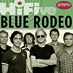Blue Rodeo Rhino Hi-Five: Blue Rodeo
