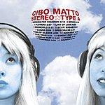 Cibo Matto Stereo Type A