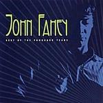 John Fahey Best Of The Vanguard Years
