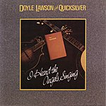Doyle Lawson & Quicksilver I Heard The Angels Singing