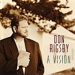 Don Rigsby A Vision
