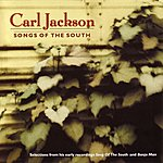 Carl Jackson Songs Of The South