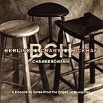 Berline-Crary-Hickman Chambergrass: A Decade Of Tunes From The Edges Of Bluegrass