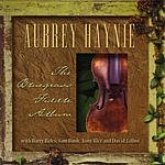 Aubrey Haynie The Bluegrass Fiddle Album