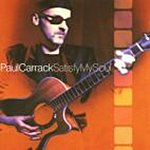 Paul Carrack Satisfy My Soul (With Bonus Tracks)