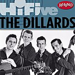 The Dillards Rhino Hi-Five: The Dillards