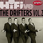 The Drifters Rhino Hi-Five: The Drifters, Vol.2