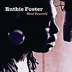 Ruthie Foster Heal Yourself (Single)