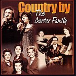 The Carter Family Country By The Carter Family