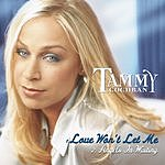 Tammy Cochran Love Won't Let Me/Angels In Waiting