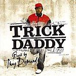 Trick Daddy Back By Thug Demand (Edited)