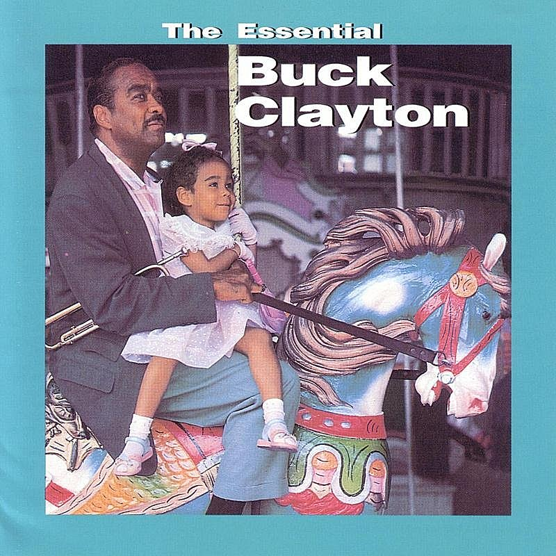 Cover Art: The Essential Buck Clayton