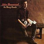 John Hammond So Many Roads