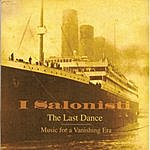 I Salonisti The Last Dance - Music For A Vanishing Era