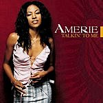 Amerie Talkin' To Me/I Just Died