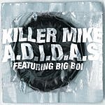 Killer Mike A.D.I.D.A.S./Rap Is Dead (2-Track Single)