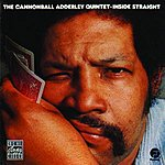Cannonball Adderley Inside Straight (Remastered)