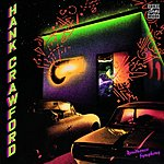 Hank Crawford Roadhouse Symphony