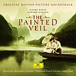 Lang Lang The Painted Veil: Original Motion Picture Soundtrack