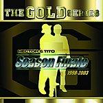 Hector & Tito The Gold Series: 'Season Finale'