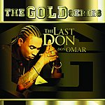 """Don Omar The Gold Series: """"The Last Don"""""""