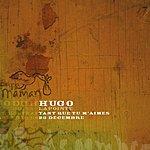 Hugo Lapointe Tant Que Tu M'Aimes (Single)