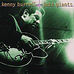 Kenny Burrell Kenny Burrell And The Jazz Giants
