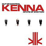 Kenna Out Of Control (State Of Emotion) (Single)