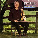 Byron Berline Fiddle And A Song
