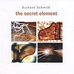 Burkard Schmidl The Secret Element