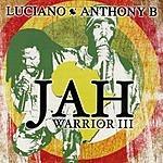 Luciano Jah Warrior 3