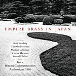 Empire Brass Empire Brass In Japan: Live At Hitomi Commemoration Auditorium, 1986
