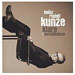 Heinz Rudolf Kunze Klare Verhältnisse